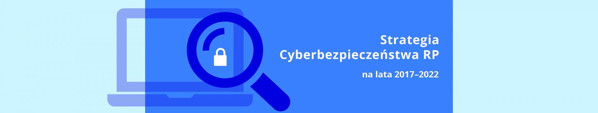 Strategia Cyberbezpieczeństwa 2017-2022 slider